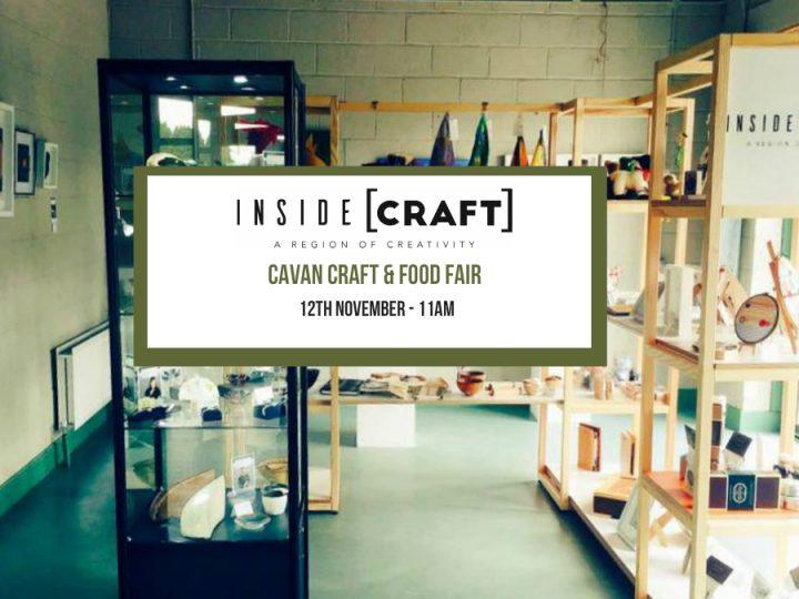 Pop Up Shop at Cavan Craft & Food Fair on November 12th